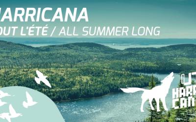 Devenez membre du club « Harricana tout l'été »!