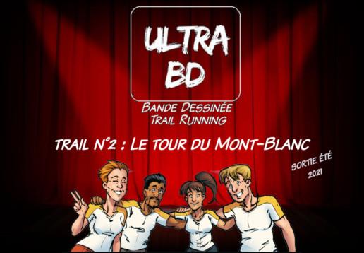 Le Tour du Mont-Blanc en BD, dernier de la collection Trail d'UltraBD.