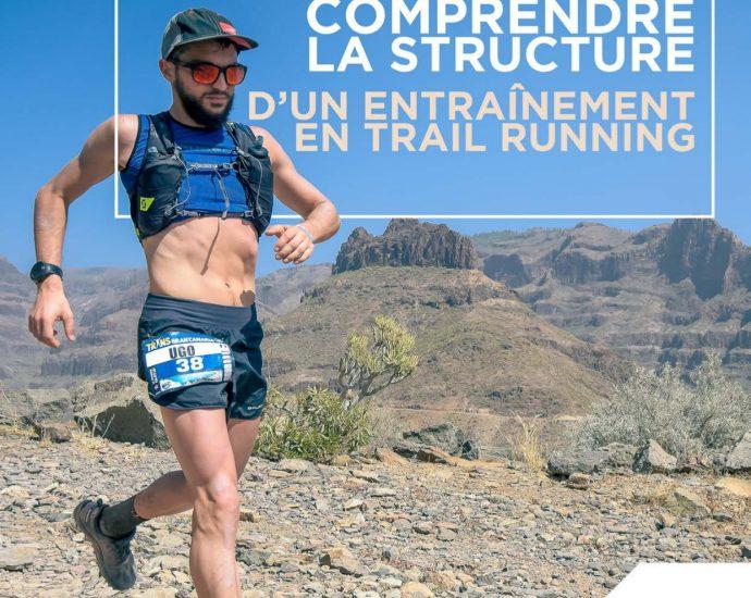 Interview de Ugo Ferrari, auteur de « Comprendre la structure d'un entraînement en trail running».